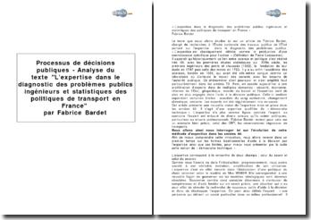Processus de décisions publiques : analyse du texte L'expertise dans le diagnostic des problèmes publics, ingénieurs et statistiques des politiques de transport en France par Fabrice Bardet