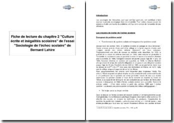 Chapitre 2 Culture écrite et inégalités scolaires de l'essai Sociologie de l'échec scolaire de Bernard Lahire