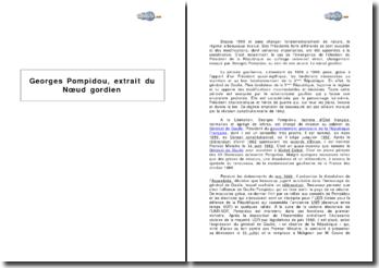 Georges Pompidou, extrait du Noeud gordien : le rôle du président suite à la réforme constitutionnelle de 1962