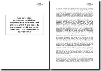 Les ententes anticoncurrentielles, comparaison des articles L420-1 du code du commerce et 81 du traité instituant la Communauté Européenne
