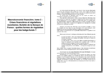 Macroéconomie financière; Tome 2 : Crises financières et régulations monétaires et Bulletin de la Banque de France : quelles formes de régulation pour les hedge-funds ?