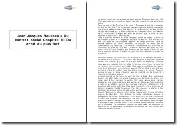 Jean Jacques Rousseau : Du contrat social, Chapitre III Du droit du plus fort