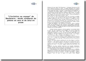 L'invitation au voyage de Baudelaire : étude comparée du poème en vers et de celui en prose