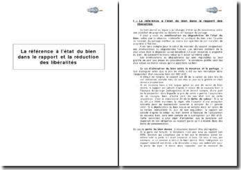 La référence à l'état du bien dans le rapport et la réduction des libéralités
