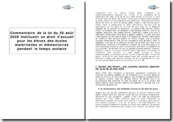 La loi du 20 août 2008 instituant un droit d'accueil pour les élèves des écoles maternelles et élémentaires pendant le temps scolaire
