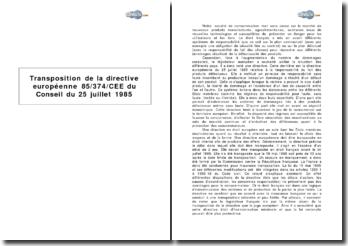 Transposition de la directive européenne 85/374/CEE du Conseil du 25 juillet 1985 - la responsabilité du fait des produits défectueux