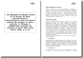 « Se déplaçant au Moyen-Orient et en Afrique du Nord transitologues et consolidologues sont-ils toujours assurés de voyager en toute sécurité ? », Philippe C. Schmitter, Annuaire de l'Afrique du Nord 1999