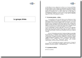 Présentation du groupe Arkéa, alliance de trois fédérations bancaires