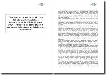 Extrait des débats parlementaires (concernant la loi du 9 mars 2004) relatif à la comparution sur reconnaissance préalable de culpabilité