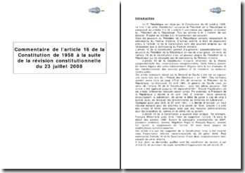 Article 16 de la Constitution de 1958 à la suite de la révision constitutionnelle du 23 juillet 2008 - les pouvoirs du président de la République en cas de crise grave