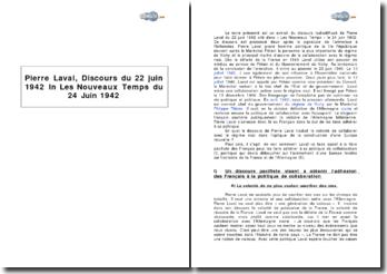 Pierre Laval, Discours du 22 juin 1942 in Les Nouveaux Temps du 24 Juin 1942 - la collaboration avec le régime nazi