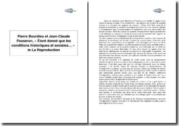 Pierre Bourdieu et Jean-Claude Passeron, « Etant donné que les conditions historiques et sociales... » in La Reproduction