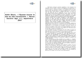 Keith Dixon, « l'Ecosse tourne le dos au néo-travaillisme », Revue Savoirs/ Agir, nº1, septembre 2007