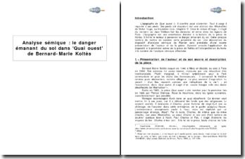 Analyse sémique : le danger émanant du sol dans Quai Ouest de Bernard-Marie Koltès