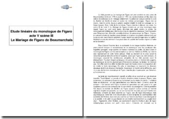 Etude linéaire du monologue de Figaro, acte V scène III, in le Mariage de Figaro de Beaumarchais