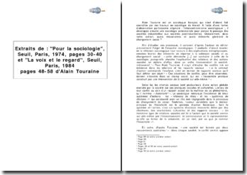Extraits de : Pour la sociologie, Seuil, Paris, 1974, pages 30-40 et La voix et le regard, Seuil, Paris, 1984, pages 48-58 d'Alain Touraine