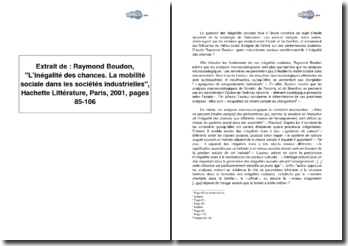Extrait de : Raymond Boudon, L'inégalité des chances. La mobilité sociale dans les sociétés industrielles, Hachette Littérature, Paris, 2001, pages 85-106