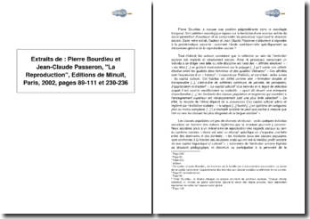 Extraits de : Pierre Bourdieu et Jean-Claude Passeron, La Reproduction, Editions de Minuit, Paris, 2002, pages 89-111 et 230-236
