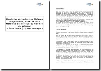 Choderlos de Laclos, Les Liaisons dangereuses, lettre 81 de la Marquise de Merteuil au Vicomte de Valmont, « Sans doute [...] mon ouvrage »
