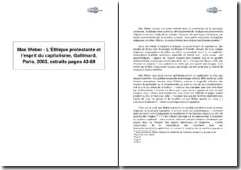 Max Weber, L'Éthique protestante et l'esprit du capitalisme, Gallimard, Paris, 2003, pages 43-80