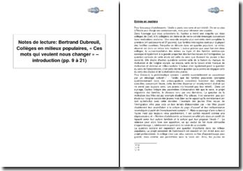 Bertrand Dubreuil, Collèges en milieux populaires, « Ces mots qui veulent nous changer » - introduction (pp. 9 à 21)
