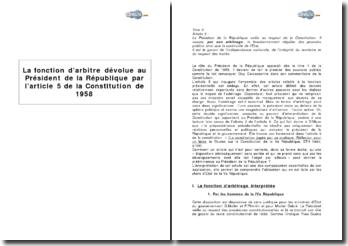La fonction d'arbitre dévolue au Président de la République par l'article 5 de la Constitution de 1958