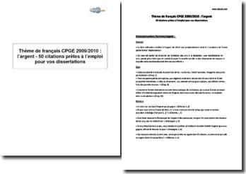 Thème de français CPGE 2009/2010 : l'argent - 50 citations prêtes à l'emploi pour vos dissertations