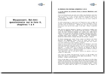 Maupassant, Bel-Ami : questionnaire sur le livre II, chapitres 1 à 4