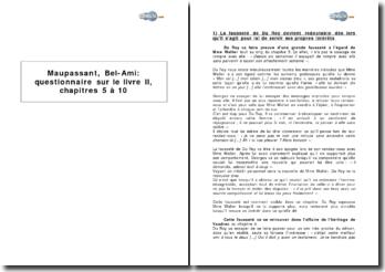 Maupassant, Bel-Ami : questionnaire sur le livre II, chapitres 5 à 10