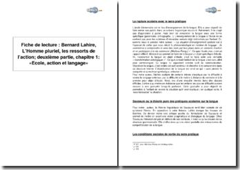 Bernard Lahire, L'Homme pluriel, les ressorts de l'action; deuxième partie, chapitre 1: «Ecole, action et langage»