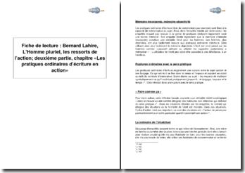 Bernard Lahire, L'Homme pluriel, les ressorts de l'action; deuxième partie, chapitre «Les pratiques ordinaires d'écriture en action»