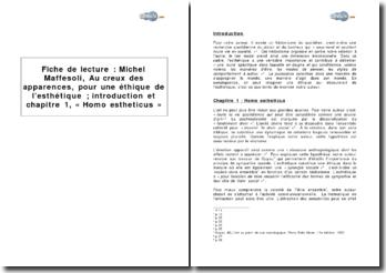 Michel Maffesoli, Au creux des apparences, pour une éthique de l'esthétique, introduction et chapitre 1, « Homo estheticus »