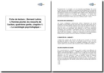 Bernard Lahire, L'Homme pluriel, les ressorts de l'action; quatrième partie, chapitre 1: « La sociologie psychologique »