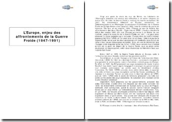 L'Europe, enjeu des affrontements de la Guerre Froide (1947-1991)