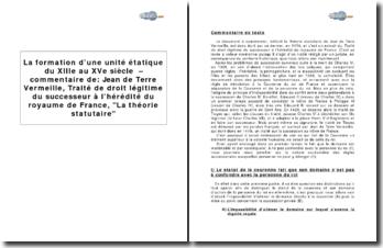 La formation d'une unité étatique du XIIIe au XVe siècle - d'après Jean de Terre Vermeille, extrait du Traité de droit légitime du successeur à l'hérédité du royaume de France, La théorie statutaire