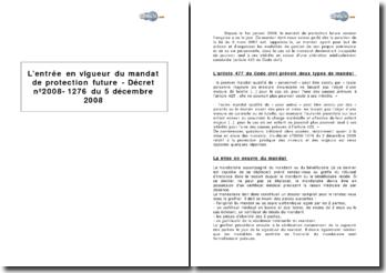L'entrée en vigueur du mandat de protection future - décret nº2008-1276 du 5 décembre 2008