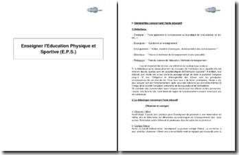 Enseigner l'Education Physique et Sportive (E.P.S.)