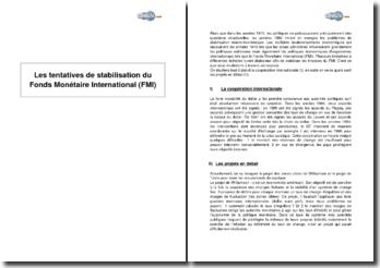 Les tentatives de stabilisation du Fonds Monétaire International (FMI)