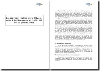 Le nouveau régime de la fiducie suite à l'ordonnance nº 2009-112 du 30 janvier 2009
