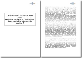 La loi nº 2008-789 du 20 août 2008 peut-elle permettre l'institution d'une véritable démocratie sociale?