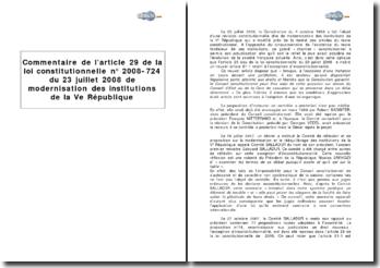 Article 29 de la loi constitutionnelle nº2008-724 du 23 juillet 2008 : sur la modernisation des institutions de la Ve République