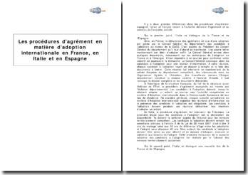 Les procédures d'agrément en matière d'adoption internationale en France, en Italie et en Espagne