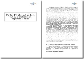 L'article 215 alinéa 3 du Code civil ou la protection du logement familial