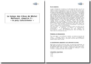 Le temps des tribus de Michel Maffesoli, chapitre 5 : « le poly-culturalisme »