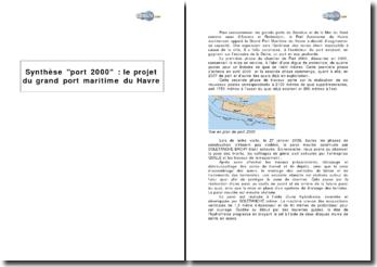 Synthèse sur Port 2000 : le projet du grand port maritime du Havre