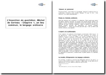 L'invention du quotidien, Michel de Certeau - chapitre 1, un lieu commun, le langage ordinaire