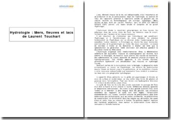 Résumé de Hydrologie : mers, fleuves et lacs de Laurent Touchart