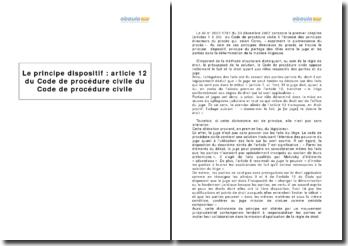 Le principe dispositif: article 12 du Code de procédure civile