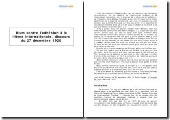 Léon Blum contre l'adhésion à la IIIe Internationale, discours du 27 décembre 1920