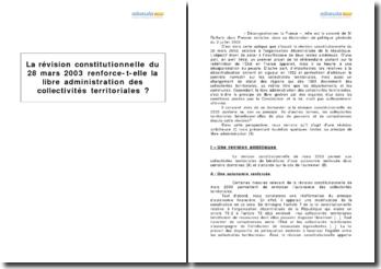 La révision constitutionnelle du 28 mars 2003 renforce-t-elle la libre administration des collectivités territoriales ?